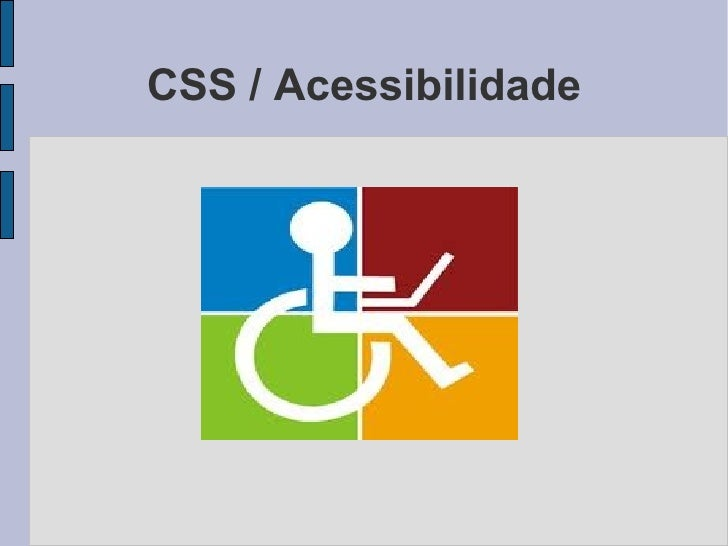 CSS / Acessibilidade