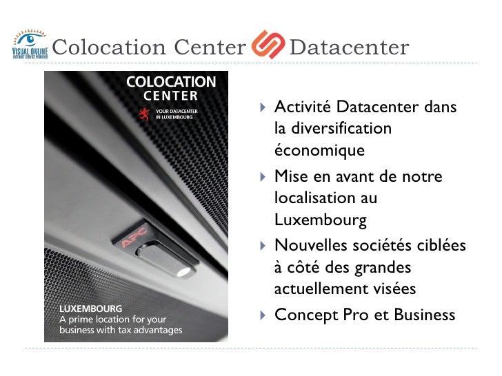 Colocation Center         Datacenter                         Activité Datacenter dans                         la diversif...