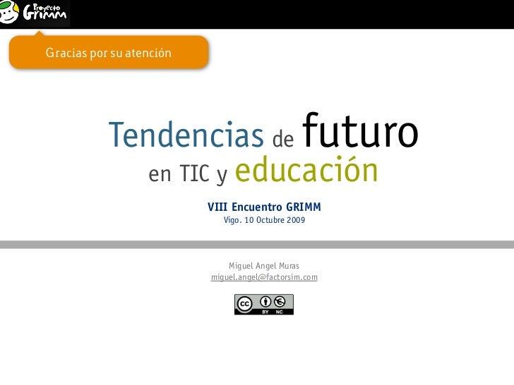 Tendencias de futuro en TIC y educación                            1                                                VIII E...