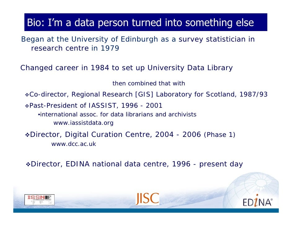 Bio: I'm a data person turned into something else Began at the University of Edinburgh as a survey statistician in   resea...