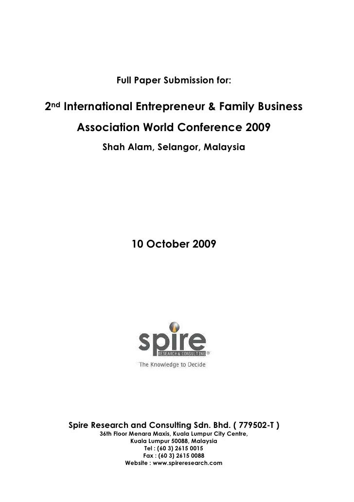 Full Paper Submission for:2nd International Entrepreneur & Family Business      Association World Conference 2009         ...
