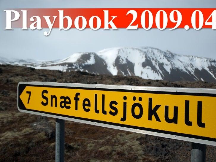 Playbook 2009.04