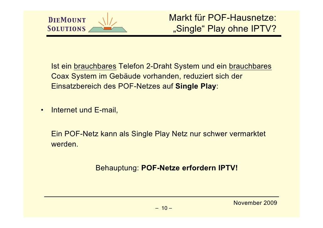 """Markt für POF-Hausnetze:                                       """"Single"""" Play ohne IPTV?        Ist ein brauchbares Telefon..."""