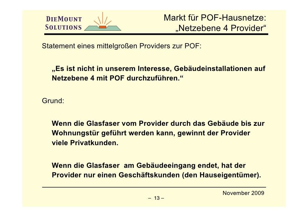 """Markt für POF-Hausnetze:                                       """"Netzebene 4 Provider"""" Statement eines mittelgroßen Provide..."""