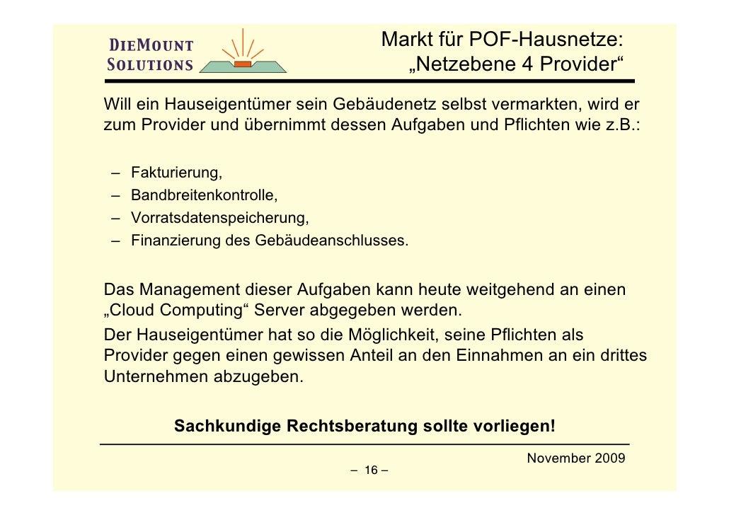 """Markt für POF-Hausnetze:                                       """"Netzebene 4 Provider"""" Will ein Hauseigentümer sein Gebäude..."""