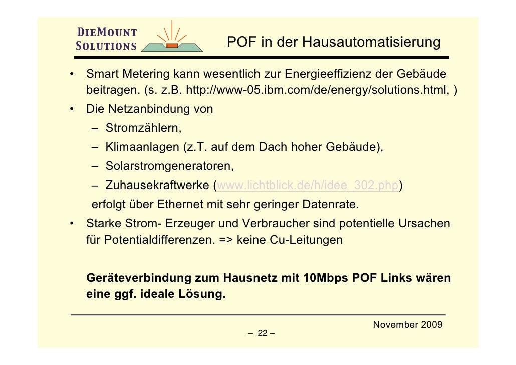 POF in der Hausautomatisierung  •   Smart Metering kann wesentlich zur Energieeffizienz der Gebäude     beitragen. (s. z.B...