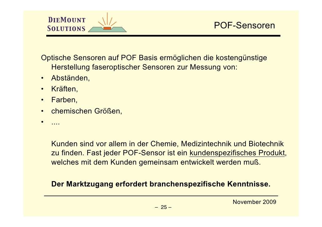 POF-Sensoren   Optische Sensoren auf POF Basis ermöglichen die kostengünstige   Herstellung faseroptischer Sensoren zur Me...