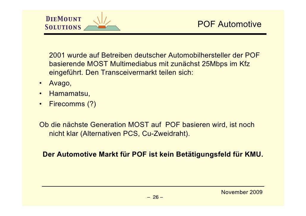 POF Automotive        2001 wurde auf Betreiben deutscher Automobilhersteller der POF      basierende MOST Multimediabus mi...