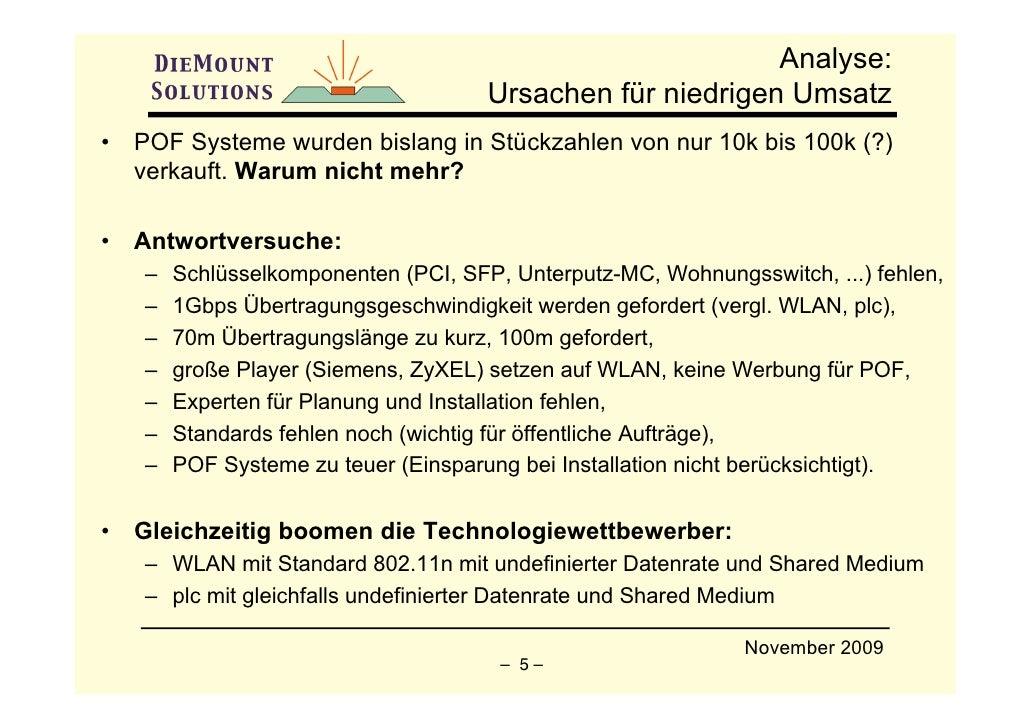 Analyse:                                       Ursachen für niedrigen Umsatz •   POF Systeme wurden bislang in Stückzahlen...