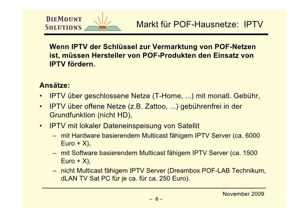 Markt für POF-Hausnetze: IPTV    Wenn IPTV der Schlüssel zur Vermarktung von POF-Netzen   ist, müssen Hersteller von POF-P...