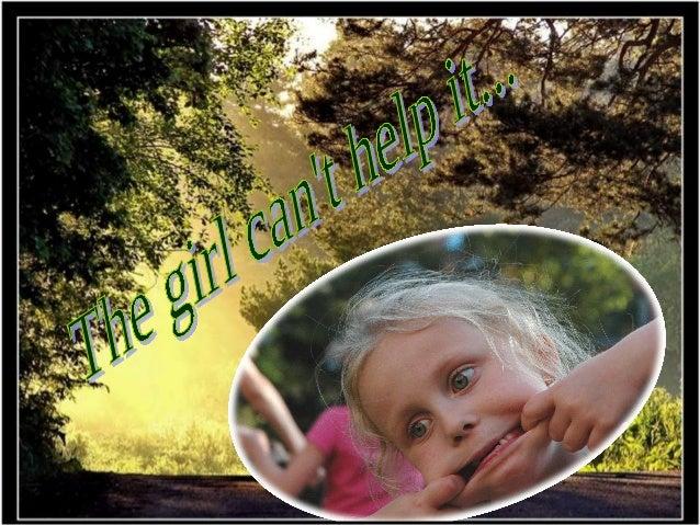 Thegirl can't help it… Veruna 2009 10 18