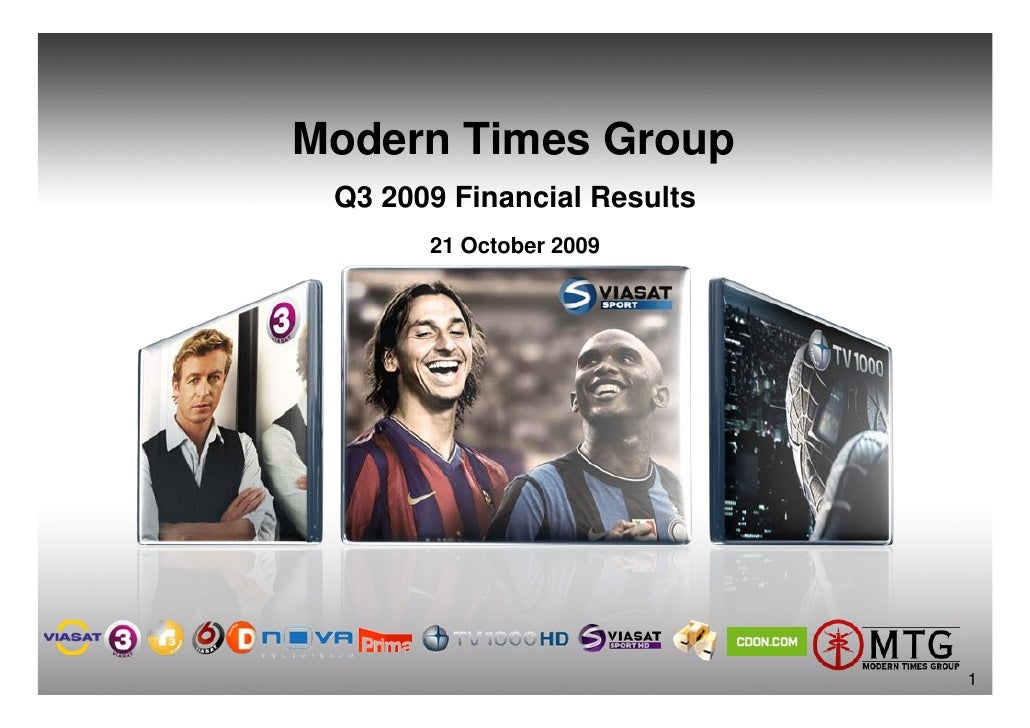 Modern Times Group  Q3 2009 Financial Results        21 October 2009                                  1