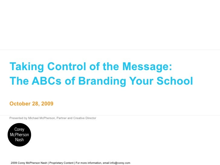 Taking Control of the Message: The ABCs of Branding Your School