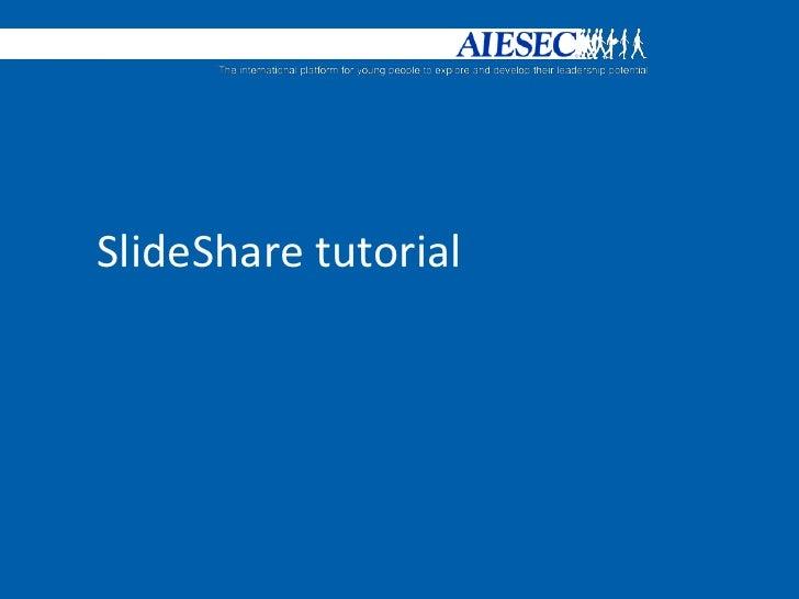 SlideShare tutorial<br />