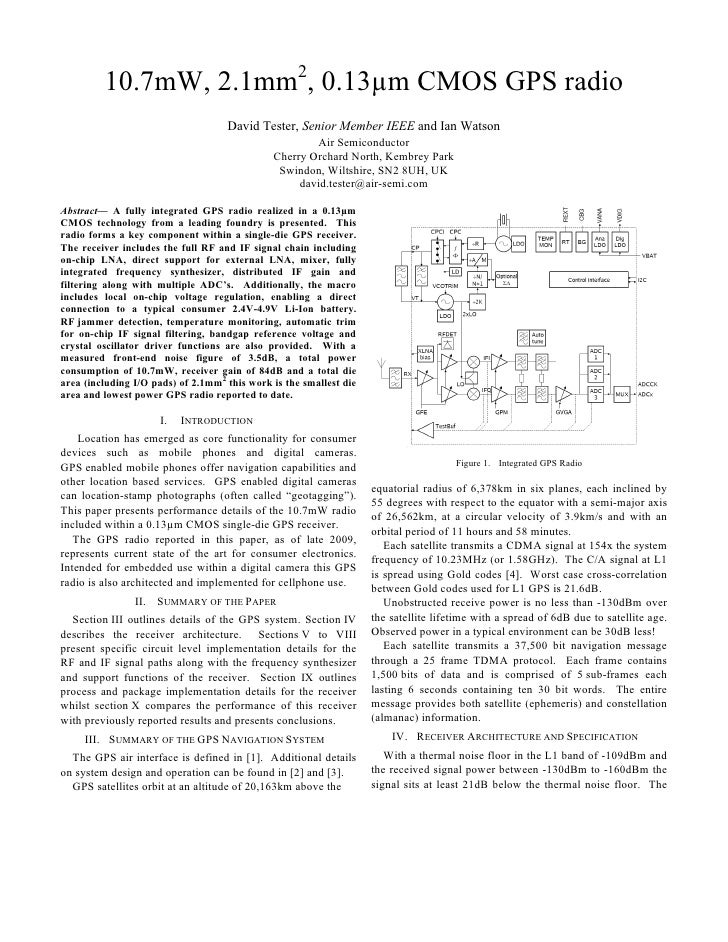 10.7mW, 2.1mm2, 0.13µm CMOS GPS radio                                     David Tester, Senior Member IEEE and Ian Watson ...