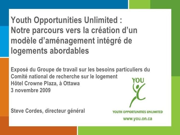 Youth Opportunities Unlimited : Notre parcours vers la création d'un modèle d'aménagement intégré de logements abordables ...