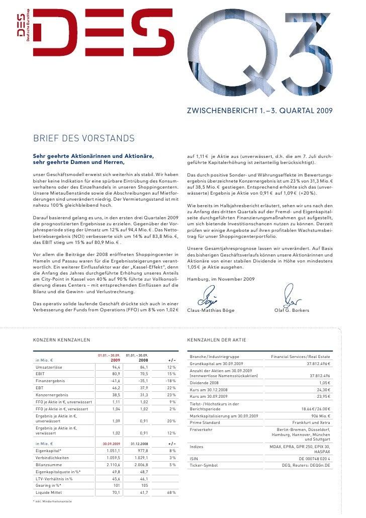 Zwischenbericht 1. – 3. Quartal 2009   Brief des Vorstands Sehr geehrte Aktionärinnen und Aktionäre,                      ...