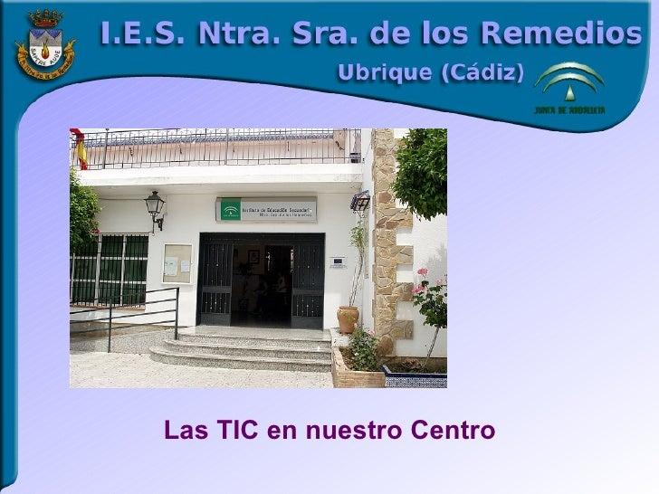 Las TIC en nuestro Centro