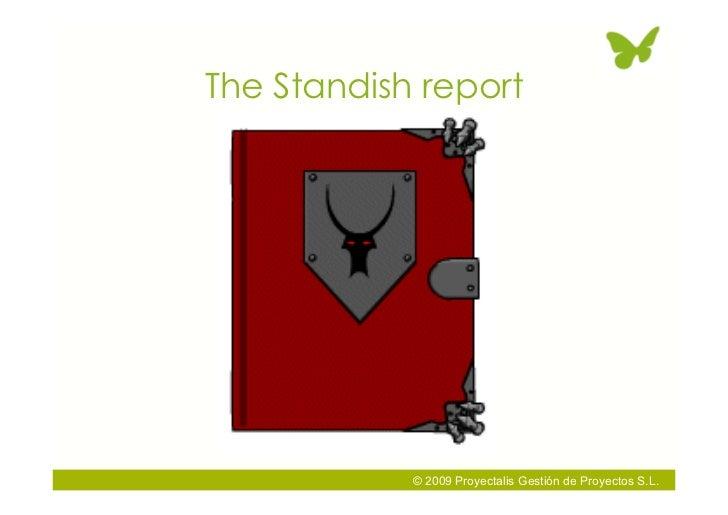 The Standish report                 © 2009 Proyectalis Gestión de Proyectos S.L.