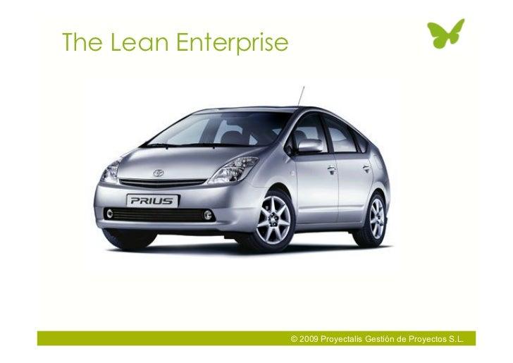 The Lean Enterprise                           © 2009 Proyectalis Gestión de Proyectos S.L.