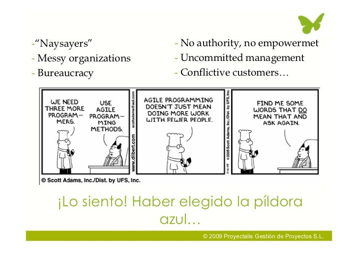 "-""Naysayers""            - No authority, no empowermet - Messy organizations   - Uncommitted management - Bureaucracy      ..."