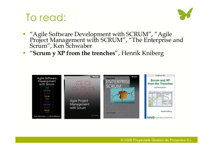 """To read:  """"Agile Software Development with SCRUM"""", """"Agile   Project Management with SCRUM"""", """"The Enterprise and   Scrum"""",..."""