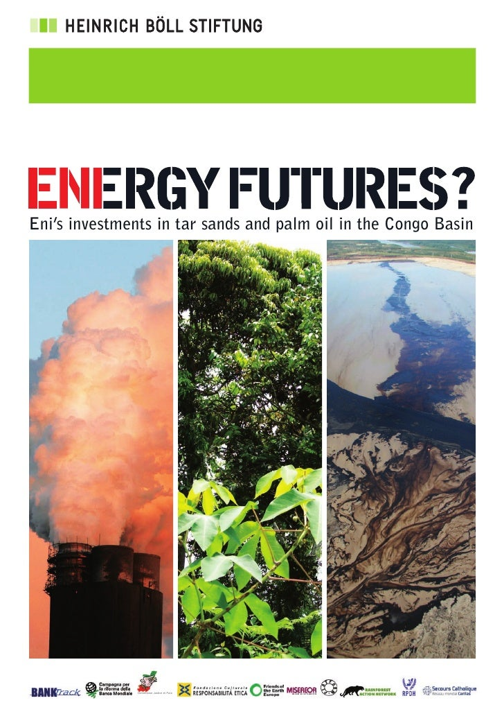 Eni's investments in tar sands and palm oil in the Congo Basin                    Commission Justice et Paix