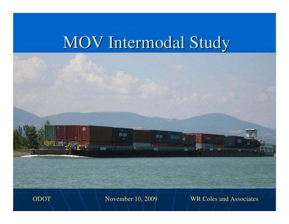 MOV Intermodal Study     ODOT        November 10, 2009   WR Coles and Associates