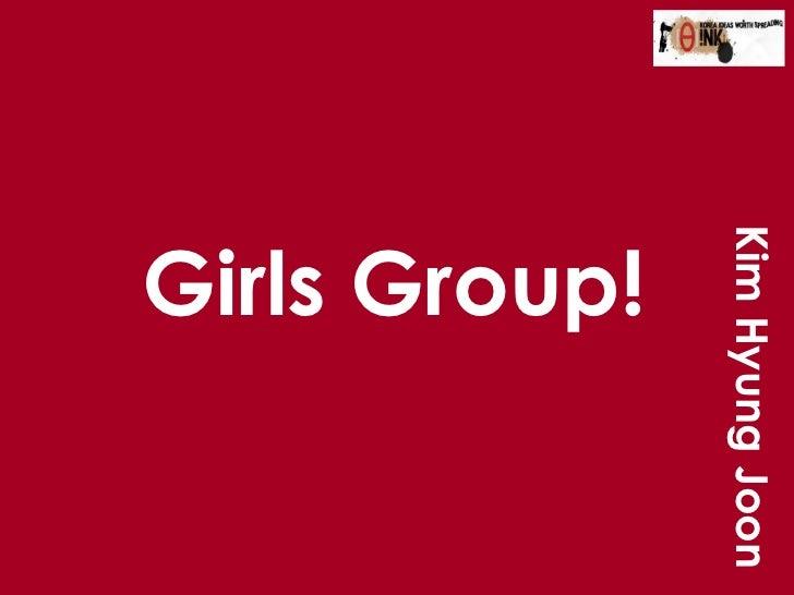 Girls Group! Kim Hyung Joon