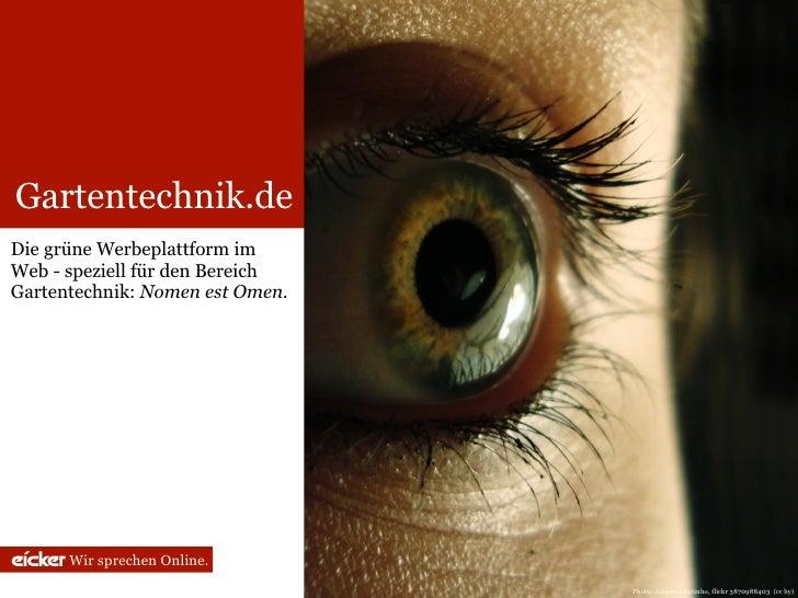 Gartentechnik.de Die grüne Werbeplattform im Web - speziell für den Bereich Gartentechnik: Nomen est Omen.           Wir s...