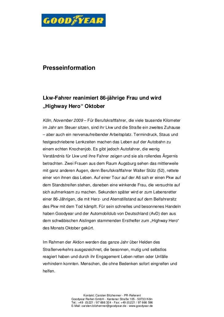 """PresseinformationLkw-Fahrer reanimiert 86-jährige Frau und wird""""Highway Hero"""" OktoberKöln, November 2009 – Für Berufskraft..."""
