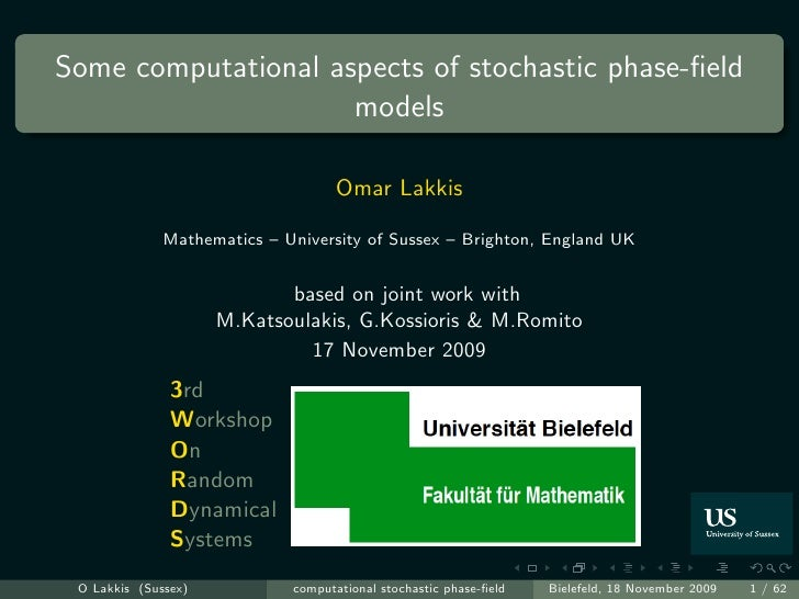 Some computational aspects of stochastic phase-field                      models                                      Omar ...
