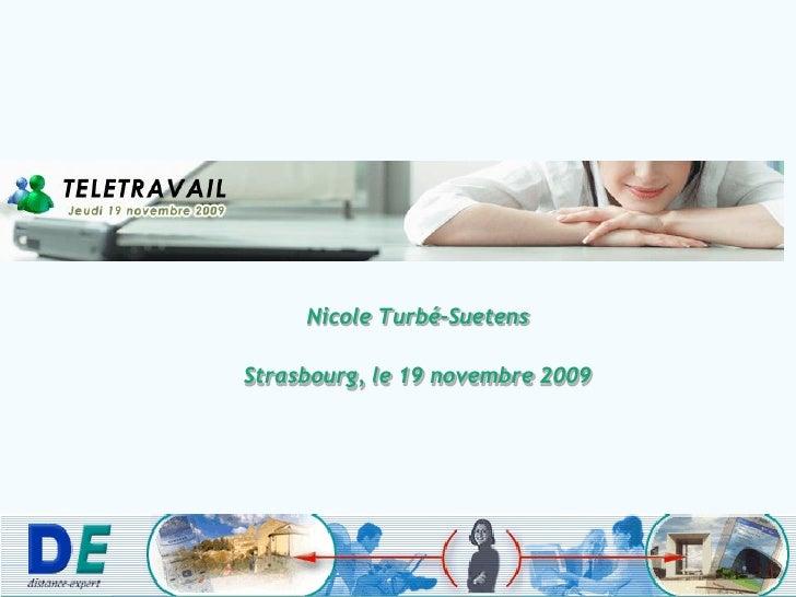 Nicole Turbé-Suetens  Strasbourg, le 19 novembre 2009
