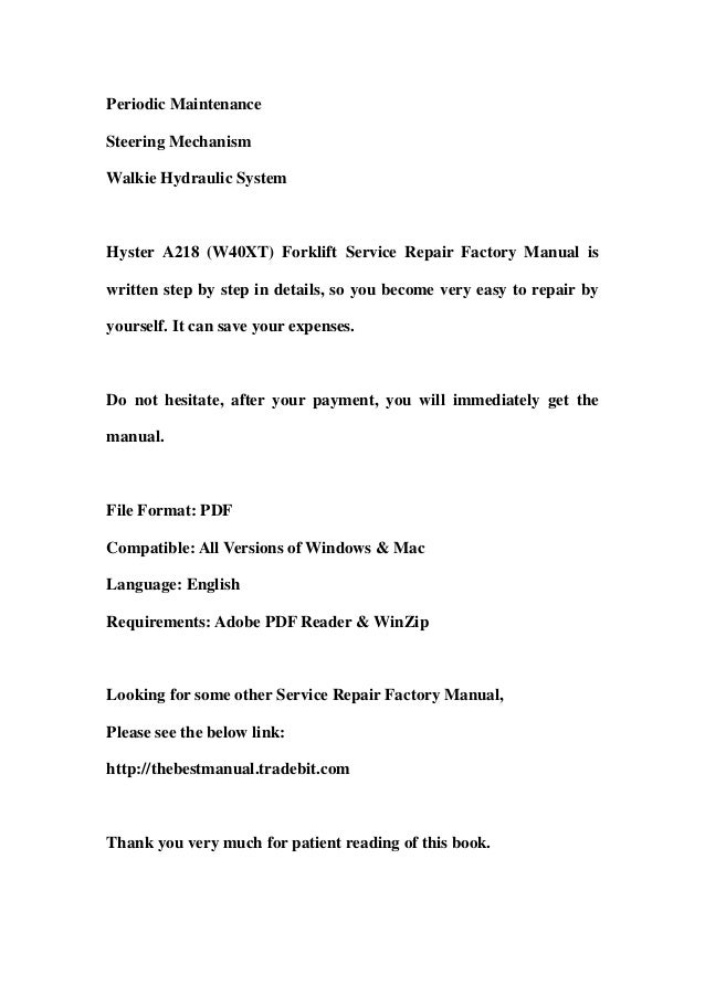Hyster A218 (W40XT) Forklift Service Repair Factory Manual