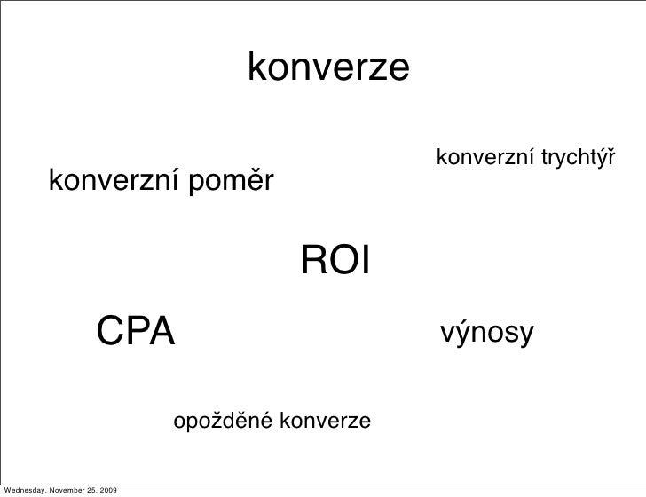 konverze                                                     konverzní trychtýř           konverzní poměr                 ...