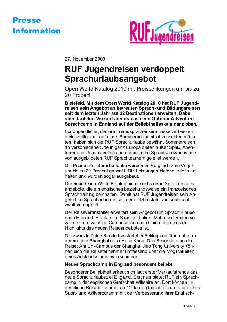 PresseInformation              27. November 2009              RUF Jugendreisen verdoppelt              Sprachurlaubsangebo...