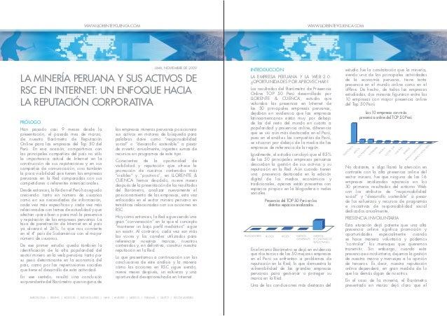 WWW.LLORENTEYCUENCA.COM  WWW.LLORENTEYCUENCA.COM  LIMA, NOVIEMBRE DE 2009  LA MINERÍA PERUANA Y SUS ACTIVOS DE RSC EN INTE...