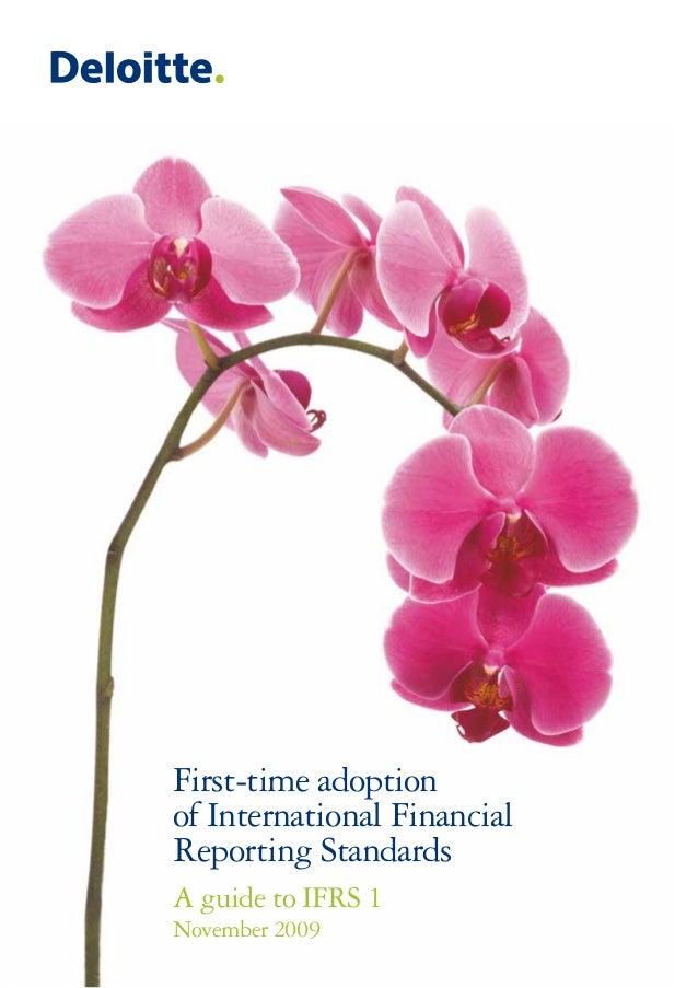 First-time adoptionof International FinancialReporting StandardsA guide to IFRS 1November 2009