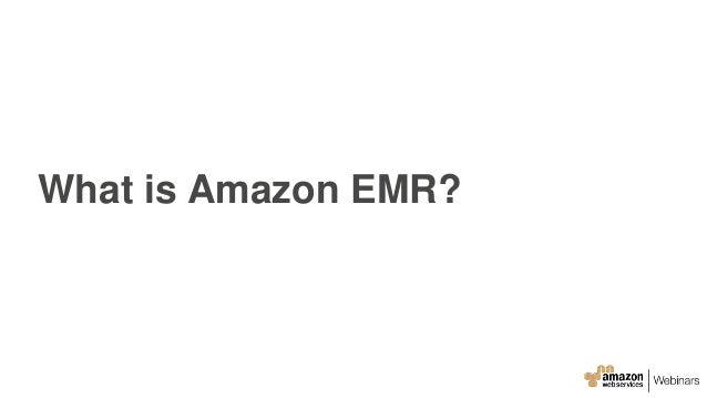 What is Amazon EMR?