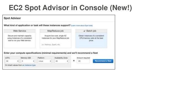 EC2 Spot Advisor in Console (New!)