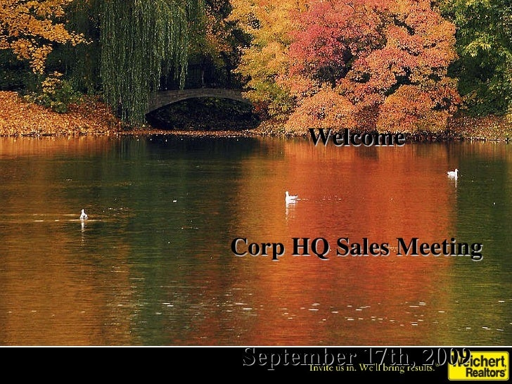Welcome Corp HQ Sales Meeting September 17th, 2009