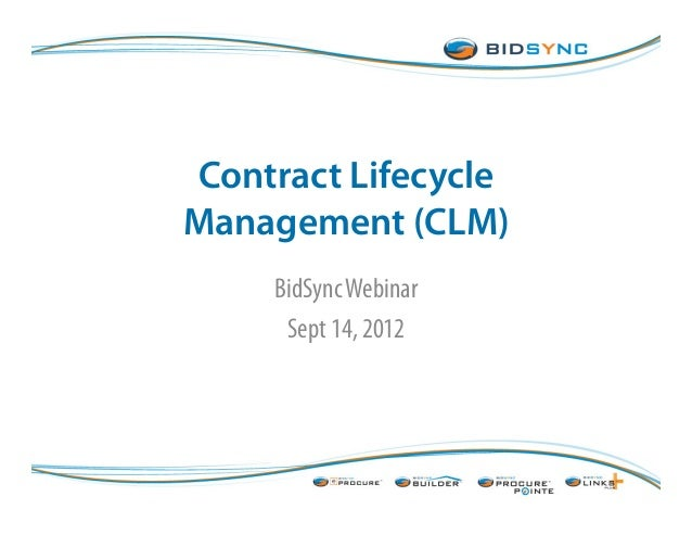 Contract Lifecycle Management (CLM) BidSyncWebinar Sept 14, 2012