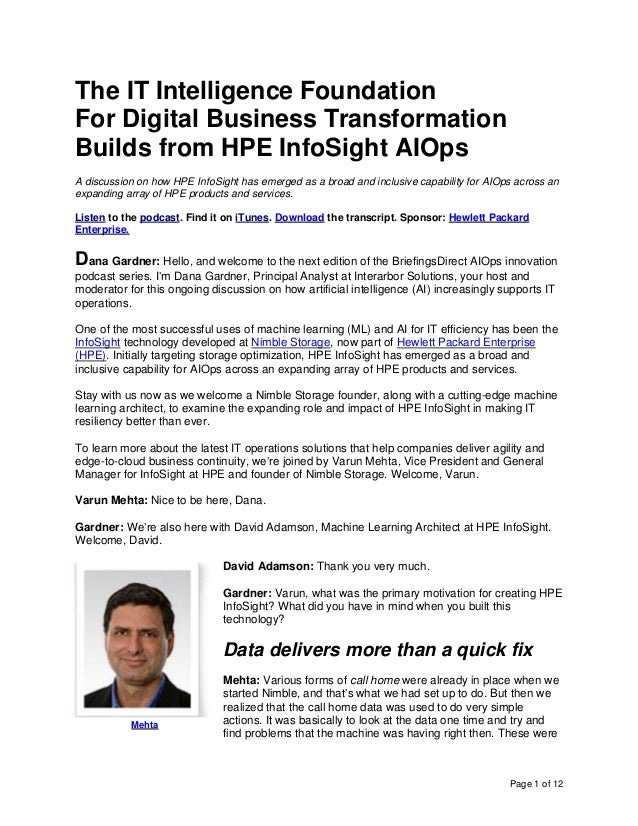 Page 1 of 12 The IT Intelligence Foundation For Digital Business Transformation Builds from HPE InfoSight AIOps A discussi...