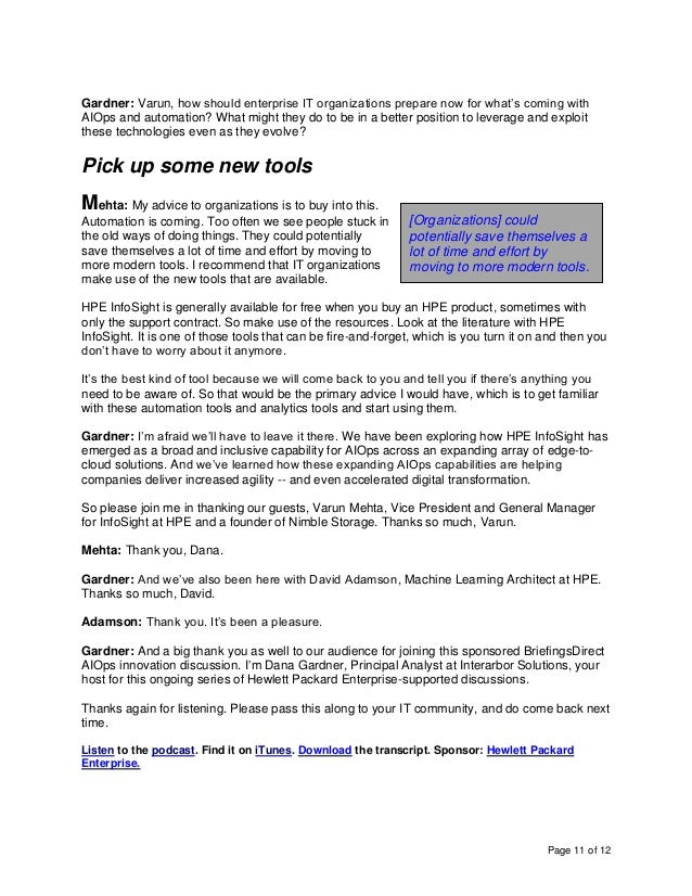 Page 11 of 12 Gardner: Varun, how should enterprise IT organizations prepare now for what's coming with AIOps and automati...