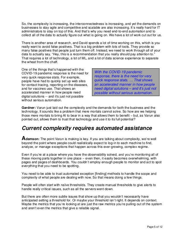 Page 5 of 12 So, the complexity is increasing, the interconnectedness is increasing, and yet the demands on businesses to ...