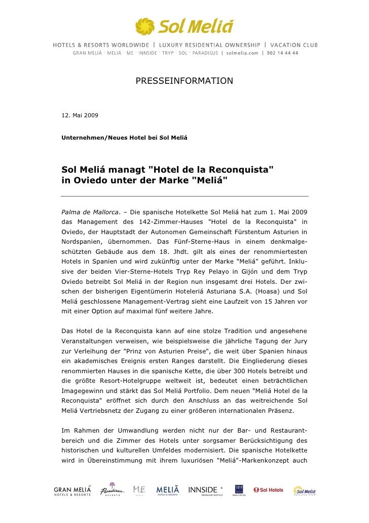 "PRESSEINFORMATION12. Mai 2009Unternehmen/Neues Hotel bei Sol MeliáSol Meliá managt ""Hotel de la Reconquista""in Oviedo unte..."