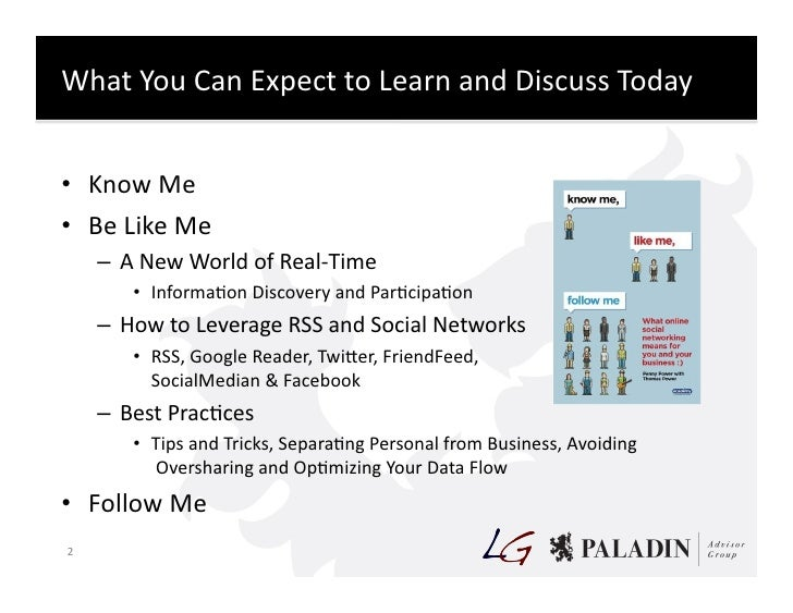 What  You  Can  Expect  to  Learn  and  Discuss  Today     • Know  Me   • Be  Like  Me      ...
