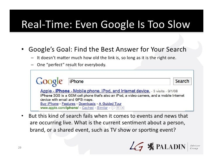 Real-‐Time:  Even  Google  Is  Too  Slow        • Google's  Goal:  Find  the  Best  Answer  for...
