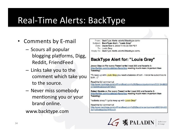 Real-‐Time  Alerts:  BackType        • Comments  by  E-‐mail            – Scours  all  popular        ...
