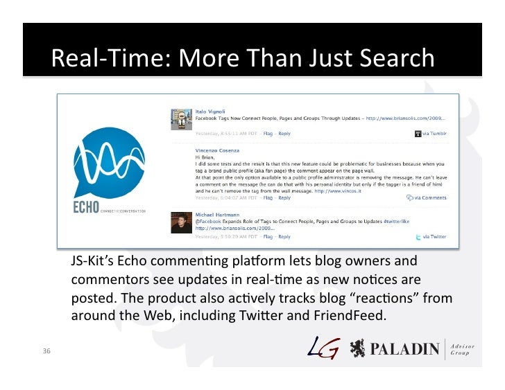 Real-‐Time:  More  Than  Just  Search                    JS-‐Kit's  Echo  commenCng  plaporm  lets...